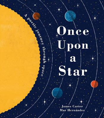 Once Upon a Star: A Poetic Journey Through Space (Hardback)