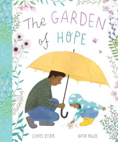 The Garden of Hope (Hardback)