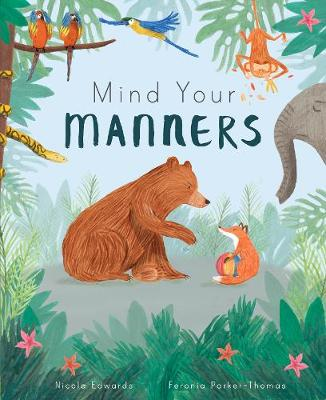 Mind Your Manners (Hardback)