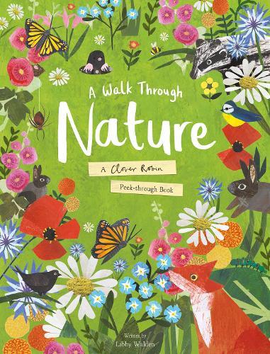 A Walk Through Nature: A Clover Robin Peek-Through Book (Hardback)