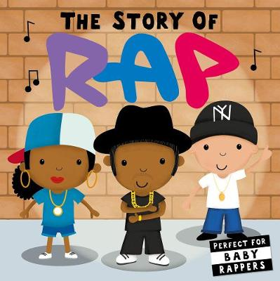 The Story of Rap (Board book)