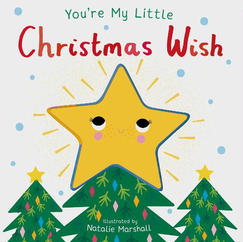 You're My Little Christmas Wish - You're My Little... (Board book)