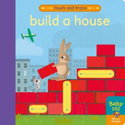 Build a House - Touch and Trace (Board book)