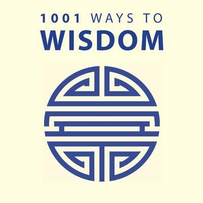 1001 Ways to Wisdom (Paperback)