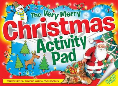 The Very Merry Christmas Activity Pad: Festive Puzzles ~ Amazing Mazes ~ Cool Doodles (Paperback)