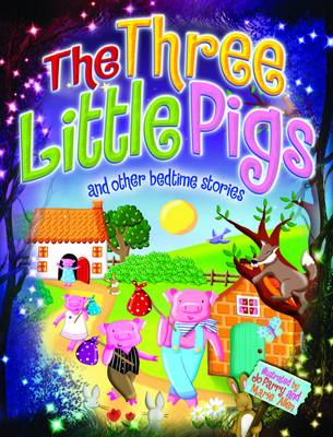 Magical Bedtime Stories: The Three Little Pigs (Hardback)