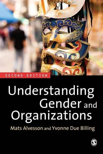 Understanding Gender and Organizations (Paperback)
