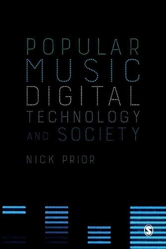 Popular Music, Digital Technology and Society (Paperback)