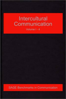 Intercultural Communication - Sage Benchmarks in Communication (Hardback)