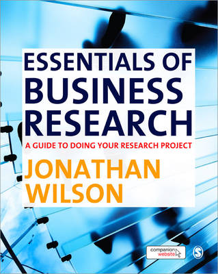 Essentials of Business Research: A Guide to Doing Your Research Project (Paperback)