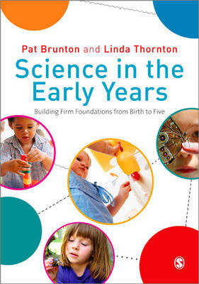 Science in the Early Years: Building Firm Foundations from Birth to Five (Paperback)