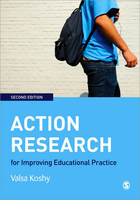 Action Research for Improving Educational Practice: A Step-by-Step Guide (Paperback)