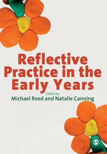Reflective Practice in the Early Years (Paperback)