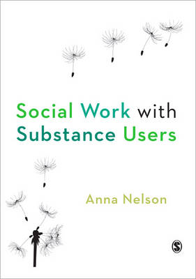 Social Work with Substance Users (Paperback)