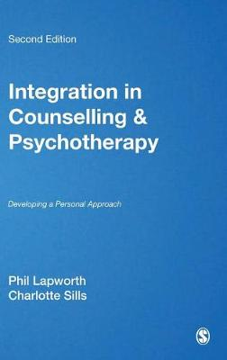 Integration in Counselling & Psychotherapy: Developing a Personal Approach (Hardback)