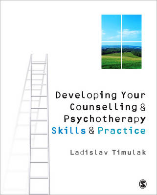 Developing Your Counselling and Psychotherapy Skills and Practice (Paperback)