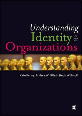 Understanding Identity and Organizations (Paperback)