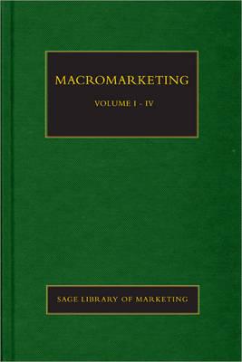 Macromarketing - SAGE Library in Marketing (Hardback)