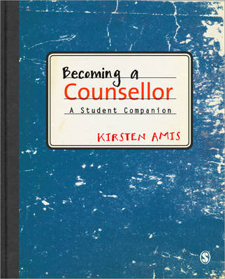 Becoming a Counsellor: A Student Companion (Paperback)