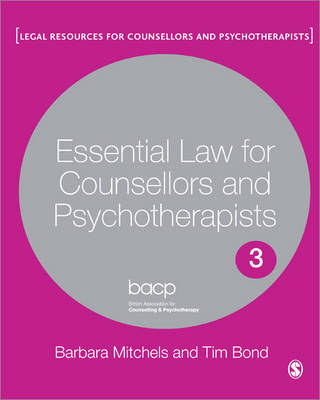Essential Law for Counsellors and Psychotherapists - Legal Resources Counsellors & Psychotherapists (Paperback)