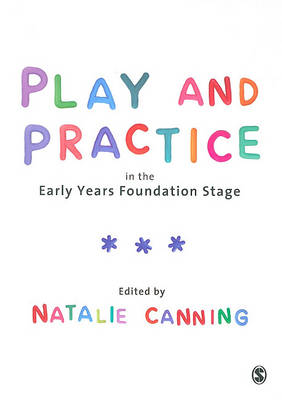 Play and Practice in the Early Years Foundation Stage (Paperback)