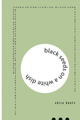 Black Seeds on a White Dish (Paperback)