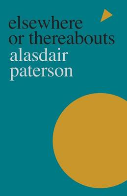 Elsewhere or Thereabouts (Paperback)