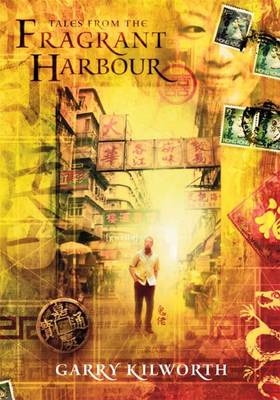 Tales from the Fragrant Harbour (Hardback)