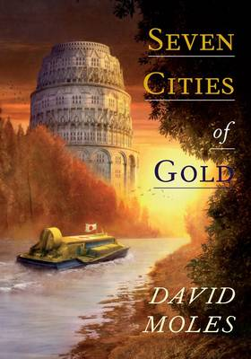 Seven Cities of Gold (Hardback)