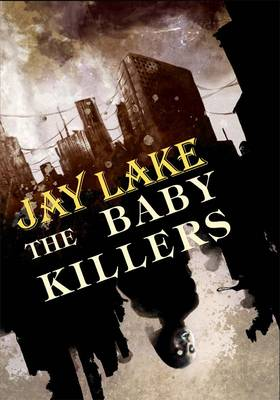The Baby Killers (Hardback)