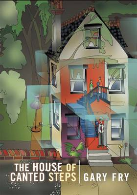 The House of Canted Steps (Hardback)