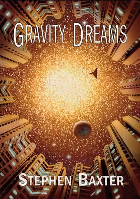 Gravity Dreams (Hardback)