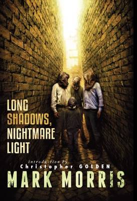 Long Shadows, Nightmare Light (Hardback)