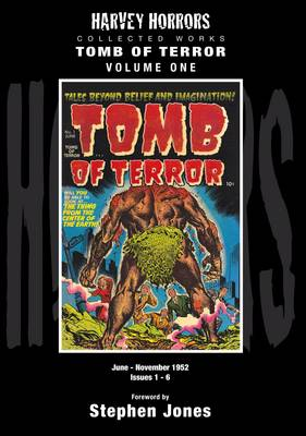 Tomb of Terror: No. 2: Harvey Horrors Collected Works (Hardback)
