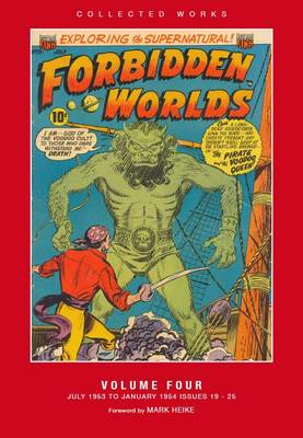 Forbidden Worlds: American Comics Group Collected Works (Hardback)