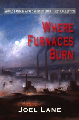 Where Furnaces Burn (Paperback)