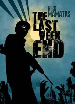 The Last Weekend (Hardback)