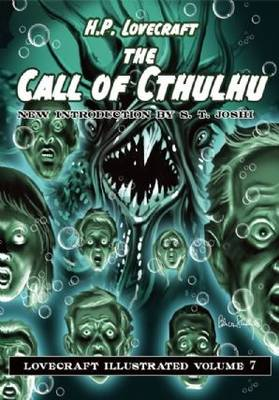 The Call of Cthulhu - Lovecraft Illustrated 7 (Hardback)
