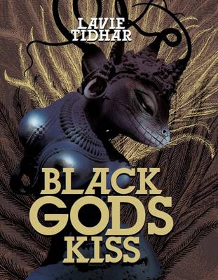 Black Gods Kiss (Hardback)