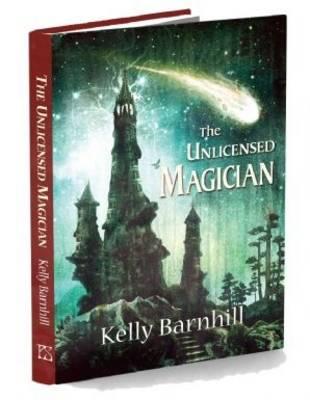 The Unlicensed Magician (Hardback)