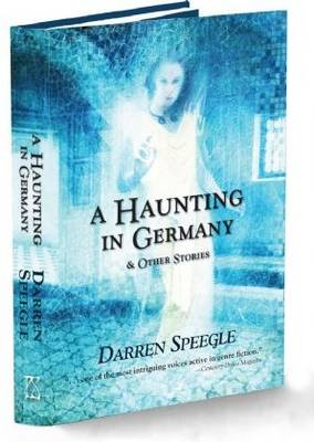 A Haunting in Germany: And Other Stories (Hardback)