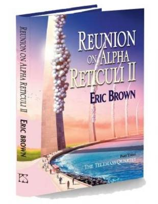 Reunion on Alpha Reticuli II (Hardback)
