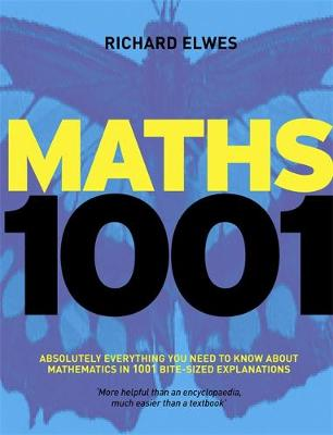 Maths 1001: Absolutely Everything That Matters in Mathematics (Paperback)