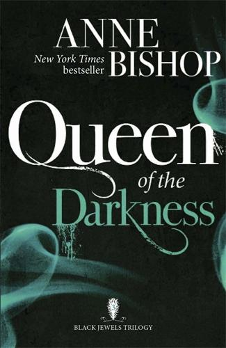 Queen of the Darkness: The Black Jewels Trilogy Book 3 - The Black Jewels Trilogy (Paperback)
