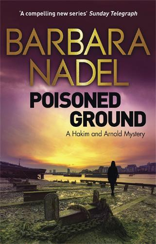 Poisoned Ground: A Hakim and Arnold Mystery (Hardback)