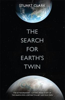 The Search For Earth's Twin (Hardback)
