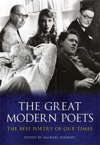 The Great Modern Poets: An anthology of the best poets and poetry since 1900 (Paperback)