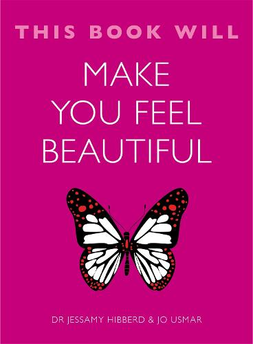 This Book Will Make You Feel Beautiful - This Book Will... (Paperback)