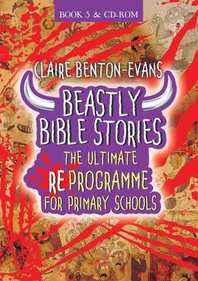 Beastly Bible RE Programme: Book 3