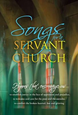 Songs for a Servant Church: Hymns That Encourage Us (Paperback)